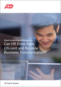 Can HR Drive Agile, Efficient and Reliable Business Transformation?