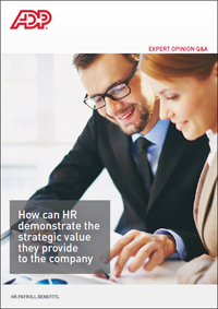 How can HR demonstrate the strategic value they provide to the company?