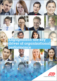 Engagement: the key driver of organizational performance